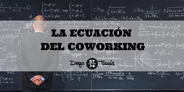 La ecuación del coworking – Diego Tomás