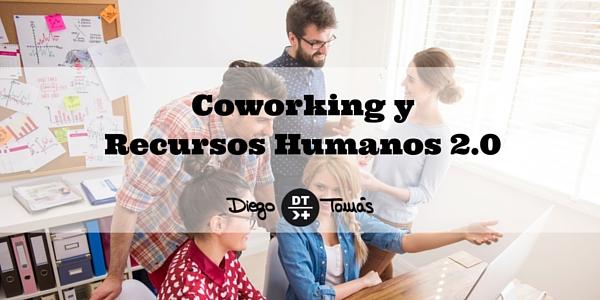 Coworking y RRHH 2.0