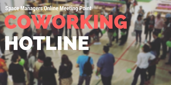 Coworking HotLine – Space Managers Online Meeting Point