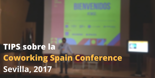 TIPS sobre la Coworking Spain Conference 2017